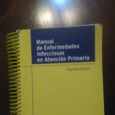 Libros de segunda mano: MANUAL DE ENFERMEDADES INFECCIOSAS EN ATENCIÓN PRIMARIA. 2005.. Lote 194540596