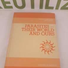 Libros de segunda mano: PARASITES THEIR WORLD AND OURS.ELSEVIER BIOMEDICAL.. Lote 194574415