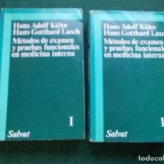 Libros de segunda mano: MÉTODOS DE EXAMEN Y PRUEBAS FUNCIONALES EN MEDICINA INTERNA SALVAT. Lote 194664300