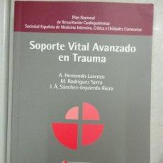 Libros de segunda mano: MANUAL DE SOPORTE VITAL AVANZADO EN TRAUMA. CANABAL, ALFONSO . Lote 194681287