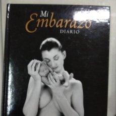 Libros de segunda mano: MI EMBARAZO : DIARIO. Lote 194684015
