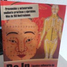 Libros de segunda mano: DO IN TÉCNICA MILENARIA DE DIGITOPUNTURA Y MASAJE - LÓPEZ LUMI, MAURICIO / MUY ILUSTRADO. Lote 194692646