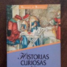 Libros de segunda mano: JOSÉ IGNACIO DE ARANA: HISTORIAS CURIOSAS DE LA MEDICINA. Lote 194693525