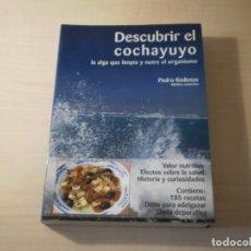 Libros de segunda mano: DESCUBRIR EL COCHAYUYO (PEDRO RÓDENAS) (2003). Lote 194714940