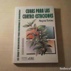 Libros de segunda mano: CURAS PARA LAS CUATRO ESTACIONES (REGINE DURBEC) (1993). Lote 194717868