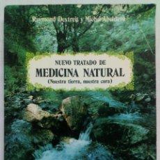 Libros de segunda mano: NUEVO TRATADO DE MEDICINA NATURAL.. Lote 194725047