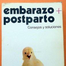 Libros de segunda mano: EMBARAZO + POSTPARTO: CONSEJOS Y SOLUCIONES - IVETTE PRATTE MARCHESSAULT - DAIMON - 1981 -VER INDICE. Lote 194743227