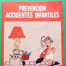 Libros de segunda mano: FOLLETO: PREVENCIÓN DE ACCIDENTES INFANTILES - MINISTERIO DE SANIDAD - 1980 - INDICE - COMO NUEVO. Lote 194743515