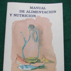 Libros de segunda mano: MANUAL DE ALIMENTACIÓN Y NUTRICIÓN PARA EDUCADORES. Lote 194760953