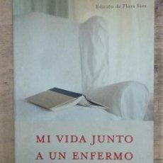 Libros de segunda mano: MARGARITA RETUERTO BUADES: MI VIDA JUNTO A UN ENFERMO DE ALZHEIMER. Lote 194771145