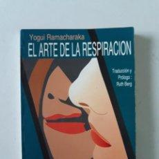 Libros de segunda mano: EL ARTE DE LA RESPIRACIÓN - YOGUI RAMACHARAKA. Lote 194778711