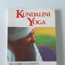 Libros de segunda mano: KUNDALINI YOGA - TAL COMO LO ENSEÑA YOGUI BHAJAN - UN YOGA TEÓRICO PRÁCTICO. Lote 194781086