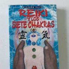 Libros de segunda mano: REIKI DE LOS SIETE CHAKRAS - RICHARD ELLIS - EDAF. Lote 194781285