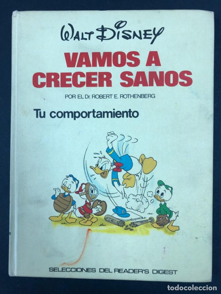 VAMOS A CRECER SANOS 2 - TU COMPORTAMIENTO - WALT DISNEY Y READER'S DIGEST 1978 (Libros de Segunda Mano - Ciencias, Manuales y Oficios - Medicina, Farmacia y Salud)