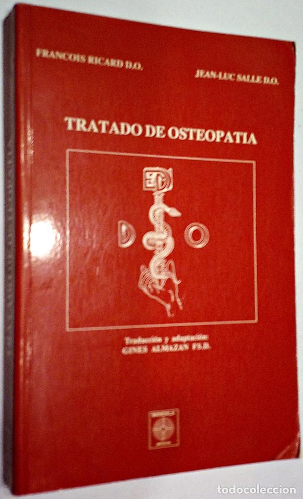 1991. TRATADO DE OSTEOPATÍA. FRANCOIS RICARD Y JEAN LUC SALLE. MANDALA EDICIONES. TRAUMATOLOGÍA. (Libros de Segunda Mano - Ciencias, Manuales y Oficios - Medicina, Farmacia y Salud)
