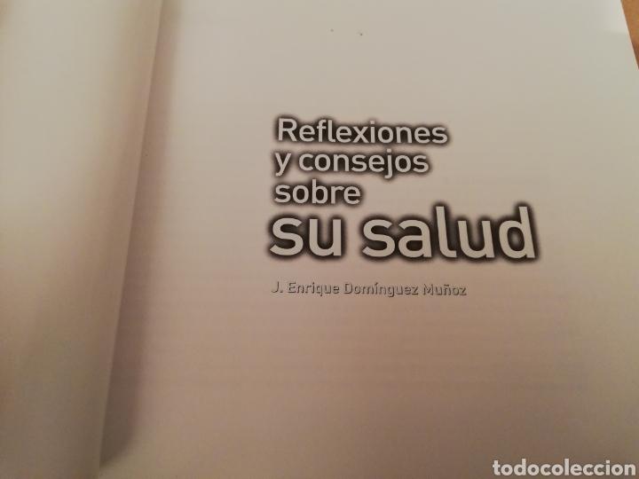 Libros de segunda mano: REFLEXIONES Y CONSEJOS SOBRE SU SALUD (J. ENRIQUE DOMÍNGUEZ MUÑOZ) - Foto 2 - 194894042
