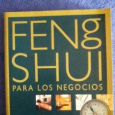 Libros de segunda mano: FENG SHUI PARA LOS NEGOCIOS / NANCILEE WYDRA / EDI. ONIRO / EDICIÓN 2000. Lote 194914185