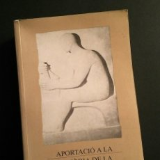 Libros de segunda mano: APORTACIÓ A LA HISTÒRIA DE LA FARMÀCIA CATALANA 1285-1997 - R. JORDI, FUND. URIACH 1838, 1997. Lote 194936742