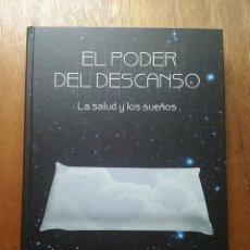 Libros de segunda mano: EL PODER DEL DESCANSO, LA SALUD Y LOS SUEÑOS, AUPPER, 2008. Lote 194953012