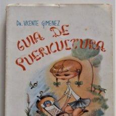 Libros de segunda mano: GUÍA DE PUERICULTURA - DR. VICENTE GIMÉNEZ - EDITADA POR SABER - VALENCIA 1960. Lote 194957072