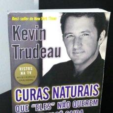 Libros de segunda mano: CURAS NATURAIS DE KEVIN TRUDEAU. Lote 194971931
