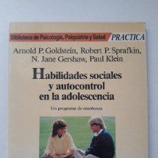 Libros de segunda mano: HABILIDADES SOCIALES Y AUTOCONTROL EN LA ADOLESCENCIA. EDITORIAL MARTÍNEZ ROCA, 1989.. Lote 194972515