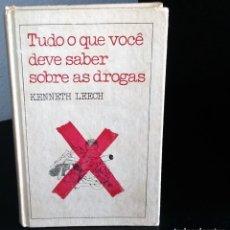 Libros de segunda mano: TUDO O QUE VOCÊ DEVE SABER SOBRE AS DROGAS DE KENNETH LEECH. Lote 194974760