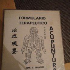 Libros de segunda mano: FORMULARIO TERAPEUTICO. ACUPUNTURA. JUAN R. VILLAVERDE.1981. COL. MEDICINAS BLANDAS. TCHEU TCHENG.... Lote 194978140