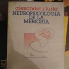 Libros de segunda mano: NEUROPSICOLOGIA DE LA MEMORIA. ALEXANDER LURIA. H.BLUME EDICIONES. 1ª ED. 1980. 566 PAGINAS.-. Lote 195004587