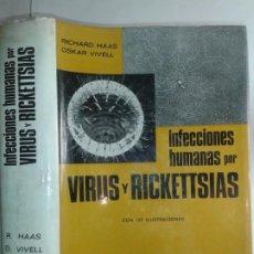 Libros de segunda mano: INFECCIONES HUMANAS POR VIRUS Y RICKETTSIAS 1968 RICHARD HAAS / OSKAR VIVELL 1ª EDICIÓN CIENTÍFICO . Lote 195032531