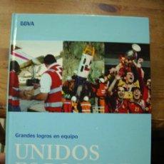 Libros de segunda mano: GRANDES LOGROS EN EQUIPOS, UNIDOS ES POSIBLE. EP-217. Lote 195066467