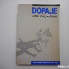 Libros de segunda mano: CECILIA RODRÍGUEZ BUENO DOPAJE Y98918T . Lote 195088746