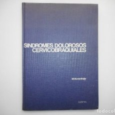 Libros de segunda mano: M. MUMENTHALER SÍNDROMES DOLOROSOS CERVICOBRAQUIALES Y98936T. Lote 195091297