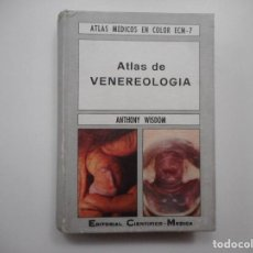 Libros de segunda mano: ANTHONY WISDOM ATLÁS DE VENEREOLOGÍA Y98942T. Lote 195091830
