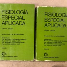 Libros de segunda mano: FISIOLOGÍA ESPECIAL APLICADA. VV.AA. 2 TOMOS. EDITORIAL CIENTÍFICO MÉDICA 1978.. Lote 195144043