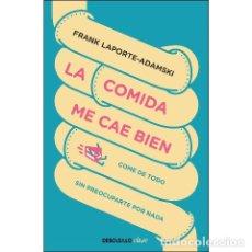Libros de segunda mano: LA COMIDA ME CAE BIEN (FRANK LAPORTE-ADAMSKI). Lote 195146781