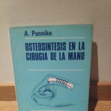 Libros de segunda mano: A PANINKE OSTEOSÍNTESIS EN LA CIRUGÍA DE LA MANO. Lote 195151132