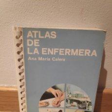 Libros de segunda mano: ATLAS DE ENFERMERÍA ANA MARÍA CALERA. Lote 195151182