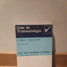 Libros de segunda mano: GUÍA DE TRAUMATOLOGÍA U HEIM. Lote 195151242
