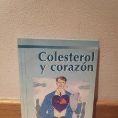 Libros de segunda mano: COLESTEROL Y CORAZÓN FUNDACIÓN ESPAÑOLA DEL CORAZÓN. Lote 195151407