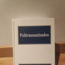 Libros de segunda mano: POLITRAUMATIZADOS FUNDACIÓN MAPFRE MEDICINA. Lote 195151435