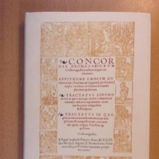 Libros de segunda mano: CONCORDIA AROMATARIORUM CAESARAUGUSTANENSIUM MDLIII / FACSIMIL - 2001. Lote 195157133