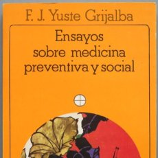 Libros de segunda mano: ENSAYOS SOBRE MEDICINA PREVENTIVA Y SOCIAL. F.J. YUSTE. Lote 195159075