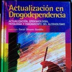 Libros de segunda mano: ACTUALIZACION EN DROGODEPENDENCIA, PATOLOGIA..... Lote 195223810