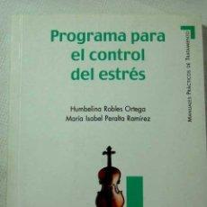 Libros de segunda mano: PROGRAMA PARA EL CONTROL DEL ESTRES. Lote 195223911
