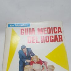 Libros de segunda mano: DOCTOR VANDER: GUIA MEDICA DEL HOGAR MODERNA ENCICLOPEDIA DE LA SALUD I, II III EN UN VOL. 1980. . Lote 195226228