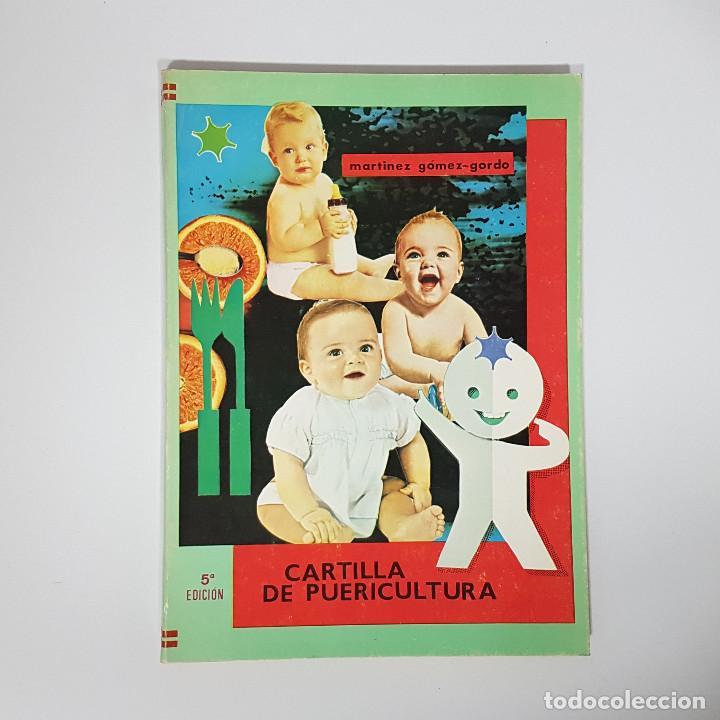 CARTILLA DE PUERICULTURA POR JUAN ANTONIO MARTÍNEZ GÓMEZ-GORDO. SIGÜENZA, 1969 (GUADALAJARA) (Libros de Segunda Mano - Ciencias, Manuales y Oficios - Medicina, Farmacia y Salud)