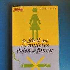 Libros de segunda mano: LIBRO ES FÁCIL QUE LAS MUJERES DEJEN DE FUMAR ALLEN CARR. Lote 195267953