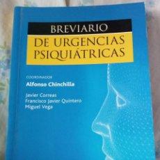Libros de segunda mano: BREVIARIO DE URGENCIAS PSIQUIÁTRICAS, V.V.A.A., EDITORIAL ELSEVIER MASSON. Lote 195282572