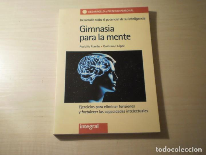 GIMNASIA PARA LA MENTE (RODOLFO ROMAN - GUILLERMO LÓPEZ) (1996) (Libros de Segunda Mano - Ciencias, Manuales y Oficios - Medicina, Farmacia y Salud)